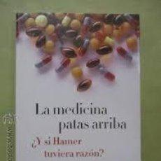Libros antiguos: LA MEDICINA PATAS ARRIBA (GIORGIO MAMBRETTI, JEAN SÉRAPHIN). Lote 115251315