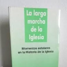 Libros antiguos: LA LARGA MARCHA DE LA IGLESIA. JUAN MARÍA LABOA. Lote 115269603