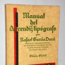 Libros antiguos: MANUAL DEL APRENDIZ TIPÓGRAFO (EDICIÓN OFICIAL 1935-39). Lote 115273835