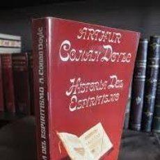 Libros antiguos: HISTORIA DE ESPIRITISMO. ARTHUR CONAN DOYLE. Lote 115274487