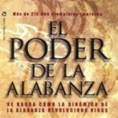 Libros antiguos: EL PODER DE LA ALABANZA. MERLIN. R. CAROTHERS. Lote 115279355
