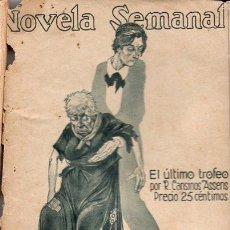 Libros antiguos: R. CANSINOS ASSENS : EL ÚLTIMO TROFEO (LA NOVELA SEMANAL, 1922). Lote 115295471
