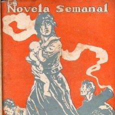 Libros antiguos: EMILIO CARRERE : SACRIFICIO (LA NOVELA SEMANAL, 1922). Lote 115301339