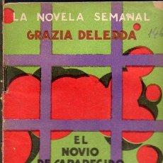 Libros antiguos: GRACIA DELEDDA : EL NOVIO DESAPARECIDO (LA NOVELA SEMANAL, 1924). Lote 115320955