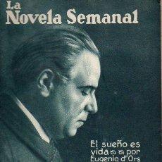 Libros antiguos: EUGENIO D' ORS : EL SUEÑO ES VIDA (LA NOVELA SEMANAL, 1922). Lote 115322191