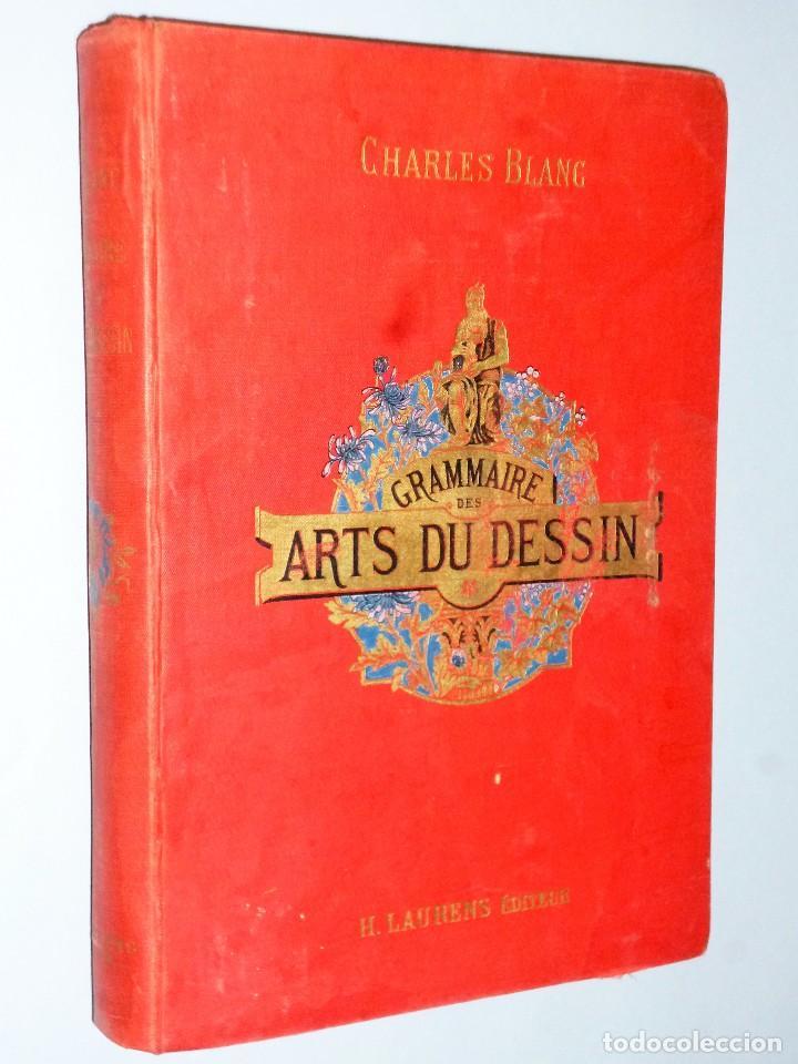 GRAMMAIRE DES ARTS DU DESSIN. ARCHITECTURE, SCULPTURE, PEINTURE (Libros Antiguos, Raros y Curiosos - Bellas artes, ocio y coleccionismo - Otros)
