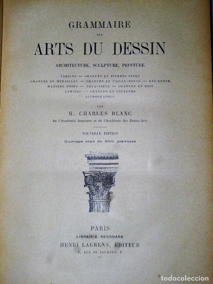Libros antiguos: GRAMMAIRE DES ARTS DU DESSIN. ARCHITECTURE, SCULPTURE, PEINTURE - Foto 2 - 115346611