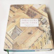 Libros antiguos: TABACALERA Y EL ESTANCO DEL TABACO EN ESPAÑA 1636 - 1998. FRANCISCO COMÍN COMIN. Lote 115346739