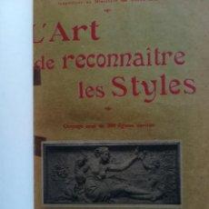 Libros antiguos: L'ART DE RECONNAITRE LES STYLES-ARCHITECTURE-AMEUBLEMENT-E. BAYARD-GARNIER S/F. Lote 115362855