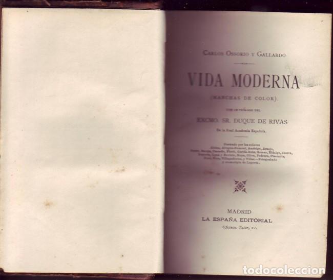 VIDA MODERNA (MANCHAS DE COLOR). CARLOS OSSORIO Y GALLARDO, LA ESPAÑA EDITORIAL, 1890 (Libros Antiguos, Raros y Curiosos - Literatura - Otros)