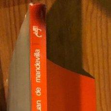 Libros antiguos: LIBRO DE LAS MARAVILLAS DEL MUNDO DE JUAN DE MANDEVILLA (30€). Lote 115408571