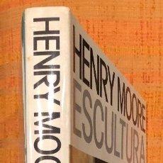 Libros antiguos: HENRY MOORE ESCULTURA(30€). Lote 115414871
