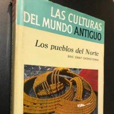 Libros antiguos: LAS CULTURAS DEL MUNDO ANTIGUO. LOS PUEBLOS DEL NORTE. GRAF OXENSTIERNA. Lote 115419319