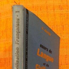 Libros antiguos: LANGUE ET CIVILISATION FRANÇAISES-I(10€). Lote 115421535