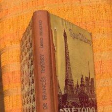 Libros antiguos: METODO DE FRANCES-THIERRY(10€). Lote 115421579