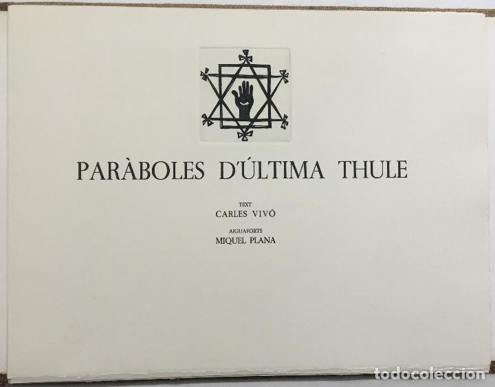 Libros antiguos: PARÀBOLES D'ÚLTIMA THULE. - VIVÓ, Carles. BIBLIOFILIA. 13 AGUAFUERTES. EDICIÓN DE 36 EJEMPLARES. - Foto 6 - 114799390