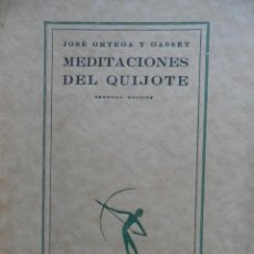 Libros antiguos: MEDITACIONES DEL QUIJOTE. ORTEGA Y GASSET. CALPE. MADRID 1921. Lote 115454399