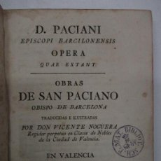 Libros antiguos: D. PACIANI EPISCOPI BARCILONENSIS OPERA QUAE EXTANT. OBRAS... - SAN PACIANO. 1780.. Lote 114799158