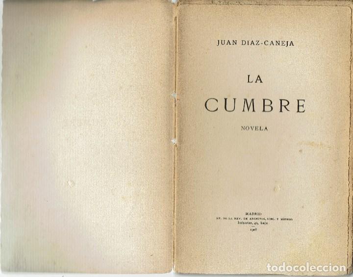 LA CUMBRE, POR JUAN DÍAZ-CANEJA. AÑO 1908 (12.3) (Libros antiguos (hasta 1936), raros y curiosos - Literatura - Narrativa - Otros)