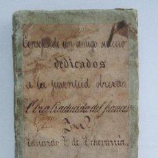 Libros antiguos: CONSEJOS DE UN AMIGO SINCERO A LA JUVENTUD OBRERA. EDUARDO DE ECHEVARRIA. 1853.. Lote 115486095