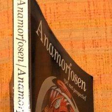 Libros antiguos: ANAMORFOSEN(15€). Lote 115527947