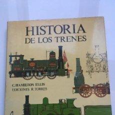 Libros antiguos: HISTORIA DE LOS TRENES. Lote 112797859