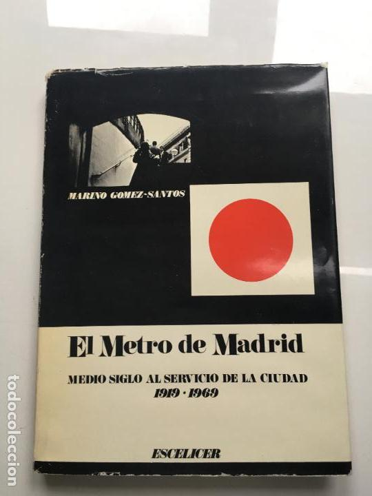 EL METRO DE MADRID (Libros Antiguos, Raros y Curiosos - Historia - Otros)