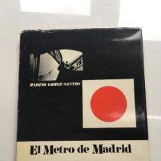 Libros antiguos: EL METRO DE MADRID. Lote 113785419