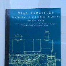 Livres anciens: VIAS PARALELAS FERROCARRIL. Lote 113940419