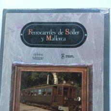 Libros antiguos: FERROCARRILES DE SOLLER Y MALLORCA. Lote 115393783