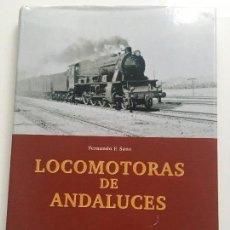 Libros antiguos: LOCOMOTORAS DE ANDALUCES. Lote 115400487