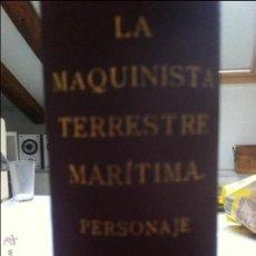 Libros antiguos: LA MAQUINISTA TERRESTRE MARÍTIMA 1955. Lote 48598115