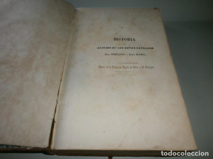 Libros antiguos: HISTORIA DEL REINADO DE LOS REYES CATÓLICOS - WILLIAM H. PRESCOTT - TOMOS II y III - Madrid, 1845. - Foto 11 - 115597791