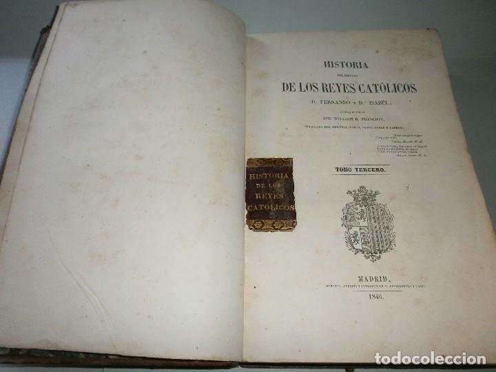 Libros antiguos: HISTORIA DEL REINADO DE LOS REYES CATÓLICOS - WILLIAM H. PRESCOTT - TOMOS II y III - Madrid, 1845. - Foto 12 - 115597791