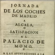 Libros antiguos: JORNADA DE LOS COCHES DE MADRID A ALCALA, O SATISFACION AL PALACIO DE MOMO... SALAZAR Y CASTRO, LUIS. Lote 114799150