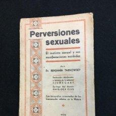 Libros antiguos: DR. BENJAMÍN TARNOWSKY. PERVERSIONES SEXUALES. EL INSTINTO SEXUAL Y SUS MANIFESTACIONES MÓRBIDAS.. Lote 115608351