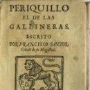 Libros antiguos: PERIQUILLO EL DE LAS GALLINERAS. - SANTOS, FRANCISCO. 1704.. Lote 114799174