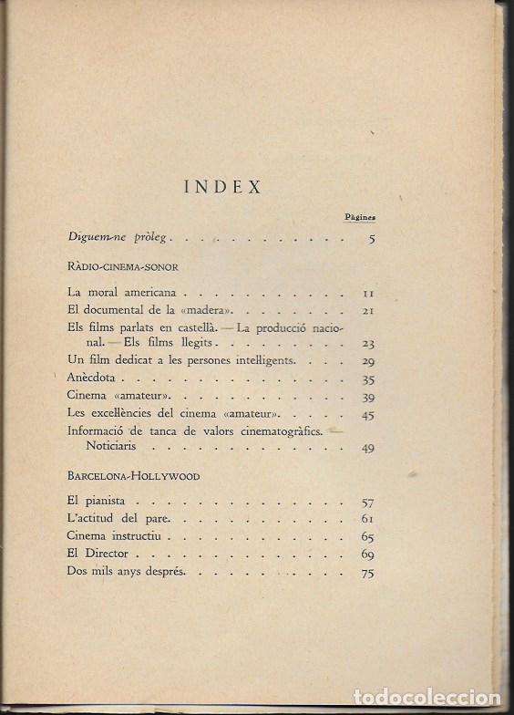 Libros antiguos: Barcelona Hollywood. Radio Cinema Sonor / V. Castanys. BCN, 1935. 20x14cm. 124 p. - Foto 4 - 115729831