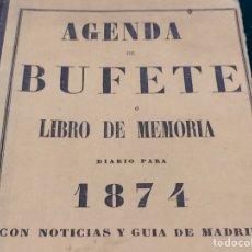 Libros antiguos: AGENDA O LIBRO DE MEMORIA DE 1874 GUIA MADRID. Lote 115801224