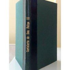 Libros antiguos: CARTULARIO DE DON FELIPE III. REY DE FRANCIA. Lote 115823411
