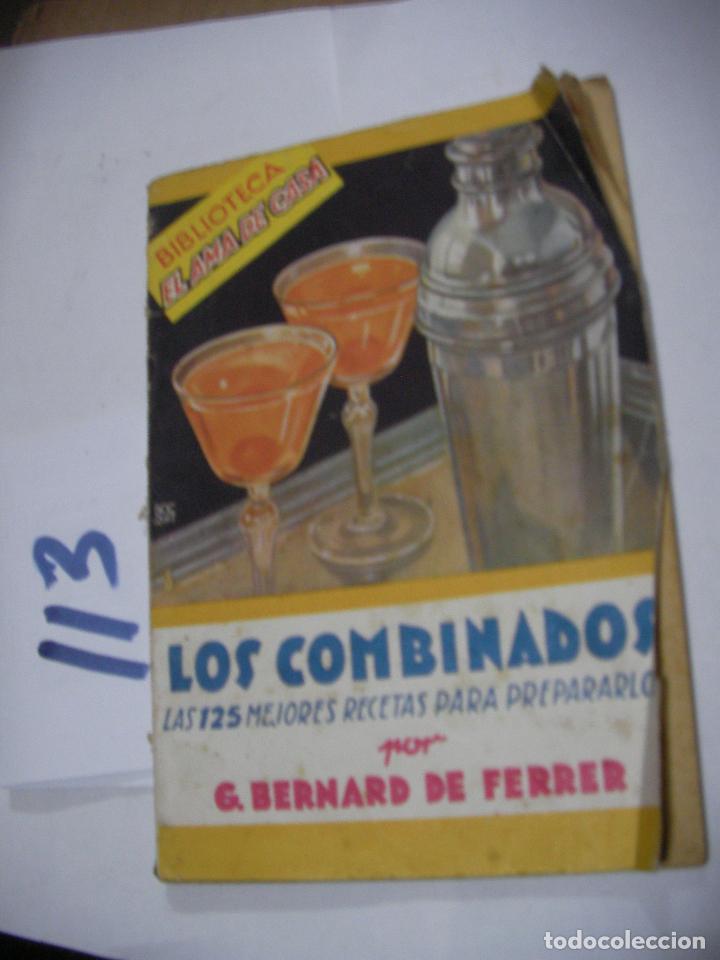 LOS COMBINADOS - LAS 125 MEJORES RECETAS PARA PREPARARLOS (Libros Antiguos, Raros y Curiosos - Cocina y Gastronomía)