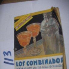 Libros antiguos: LOS COMBINADOS - LAS 125 MEJORES RECETAS PARA PREPARARLOS. Lote 115833503