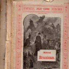 Libros antiguos: JULIO VERNE : MISTRESS BRANICAN (JUBERA, C. 1890) CUATRO CUADERNOS. Lote 115885023