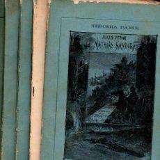 Libros antiguos: JULIO VERNE : MATHIAS SANDORF (AGUSTIN JUBERA, 1886) CINCO CUADERNOS. Lote 115887615