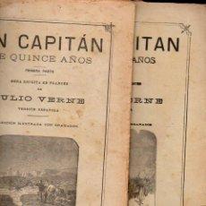 Libros antiguos: JULIO VERNE : UN CAPITÁN DE QUINCE AÑOS (JUBERA, C. 1890) DOS CUADERNOS. Lote 115891719