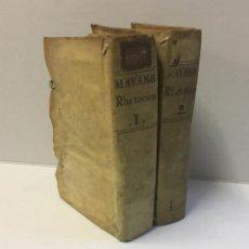 Libros antiguos: RHETORICA. - MAYANS I SISCAR, GREGORIO. PRIMERA EDICIÓN, 1757.. Lote 114798851
