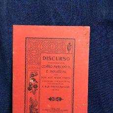 Libros antiguos: DISCURSO PRONUNCIADO CENTRO MERCANTIL E INDUSTRIAL CARPIO CADIZ 1902 20,5X14CMS. Lote 115931775