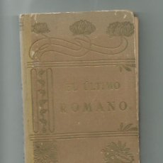 Libros antiguos: EL ÚLTIMO ROMANO, 1909. ENCUADERNACIÓN MODERNISTA.. Lote 116073811