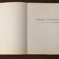 Libros antiguos: PUERTOS Y FORTIFICACIÓNES EN AMÉRICA Y FILIPINAS(50€). Lote 116104279
