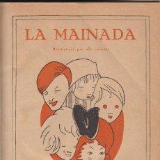 Libros antiguos: LA MAINADA SETMANARI PER INFANTS 1922 ANY 1 IL-LUSTRACIONS APA PLANAS LOLA ANGLADA. Lote 116107103